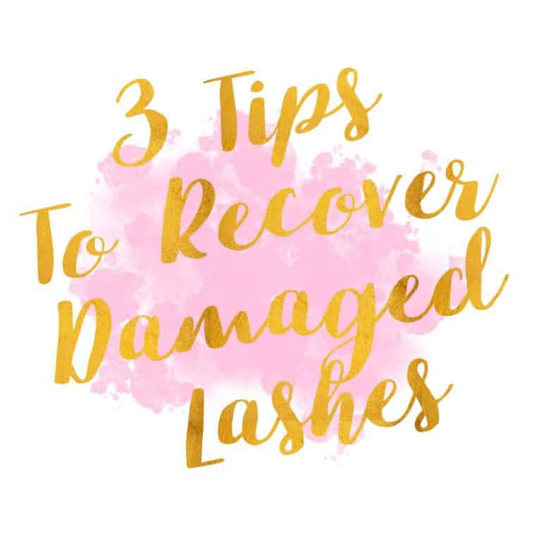 3 Tips to Recover Damaged Lashes