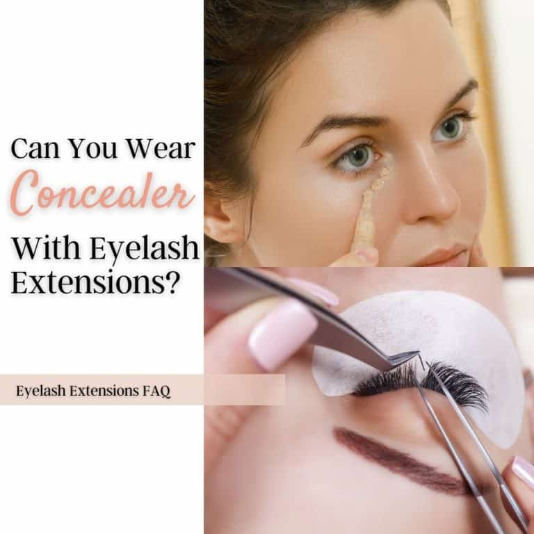 Can You Wear Concealer With Eyelash Extensions? (Explained!)