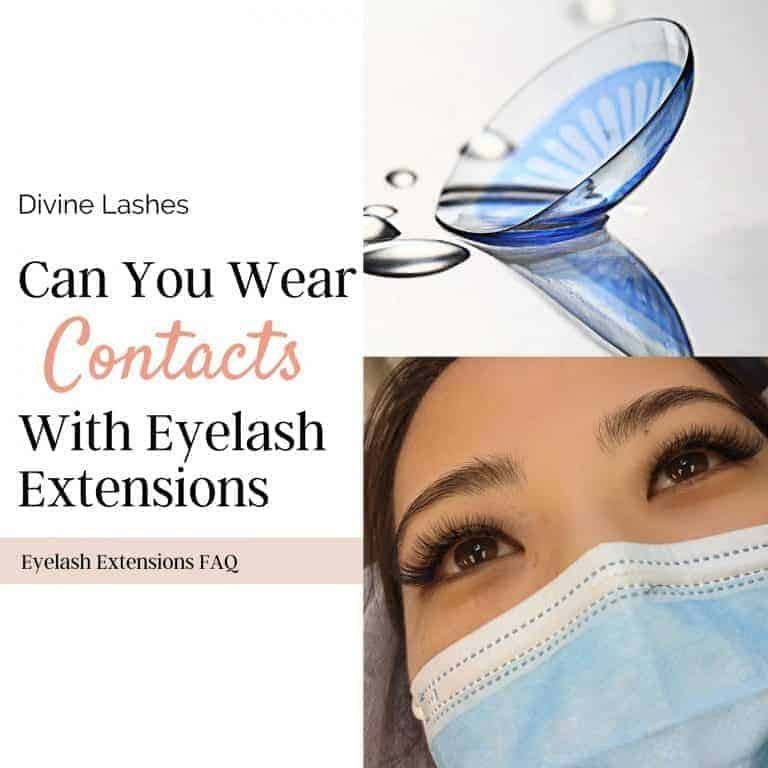 Can You Wear Contacts With Eyelash Extensions? (Solved!)