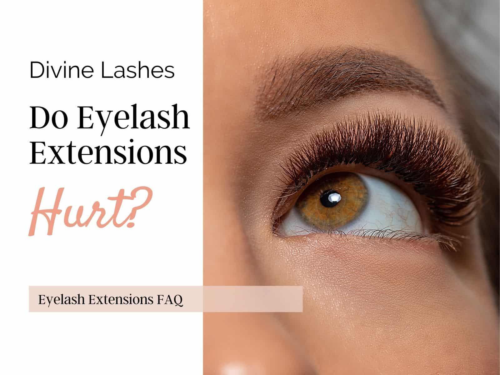 Eyelash extensions FAQ: do eyelash extensions hurt?