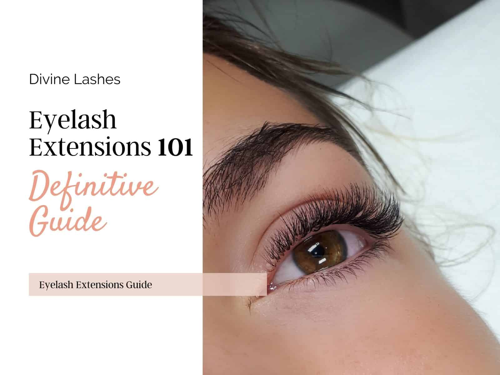 Eyelash Extensions 101: The Definitive Guide