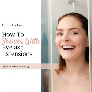 Woman showering with eyelash extensions
